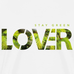 Stay Green Lover - Premium T-skjorte for menn