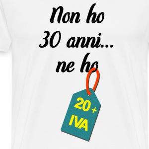 Compleanno 30 anni più IVA - Maglietta Premium da uomo