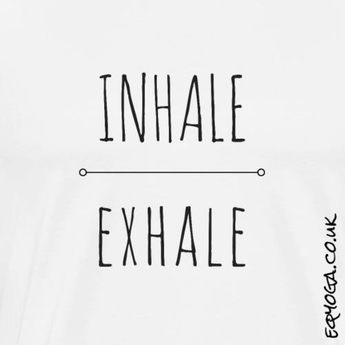Inhale Exhale - Men's Premium T-Shirt