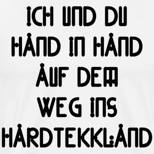 Ich und Du Hand in Hand auf dem Weg ins HardtekkL. - Männer Premium T-Shirt