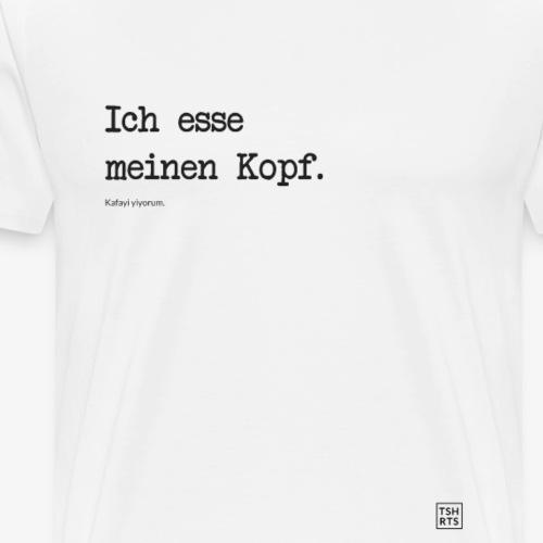 Ich esse meinen Kopf. - Männer Premium T-Shirt
