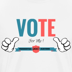 Vote for me 2017 - Men's Premium T-Shirt