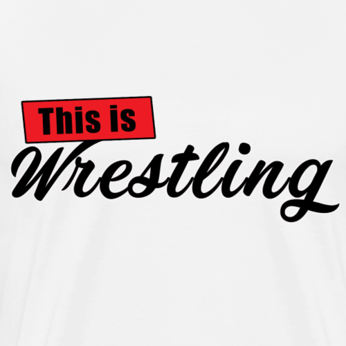 This Is Wrestling Logo - Men's Premium T-Shirt