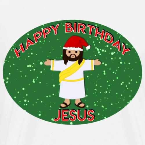 Happy Birthday Jesus - Männer Premium T-Shirt