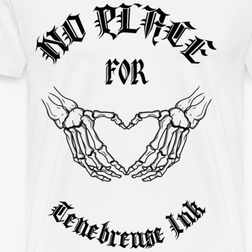 Ténébreuse Ink - No place for Love - T-shirt Premium Homme