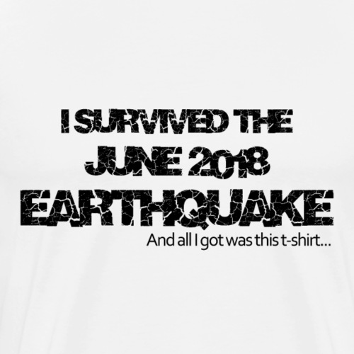 The Great Earthquake June 2018 - Men's Premium T-Shirt