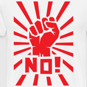 "Red clenched fist with ""NO!"" text. - Men's Premium T-Shirt"