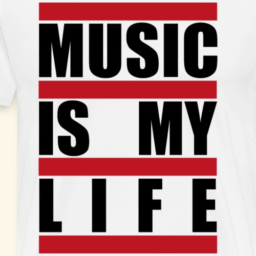 music is my LIFE - Männer Premium T-Shirt