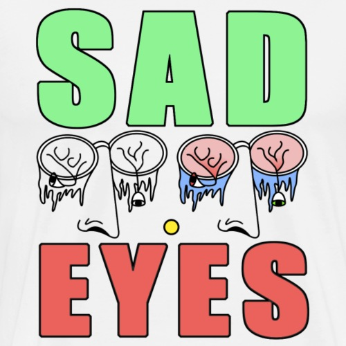 Sad eyes 1 - T-shirt Premium Homme