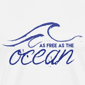 AS FREE AS ​​THE OCEAN - Men's Premium T-Shirt