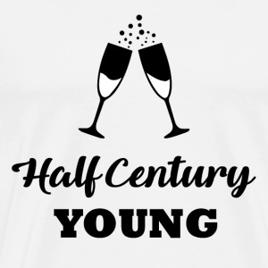 50th birthday: Half Century Young - Men's Premium T-Shirt