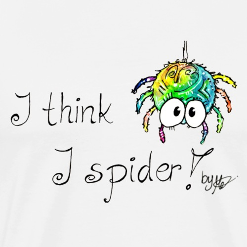 I think i spider - Männer Premium T-Shirt