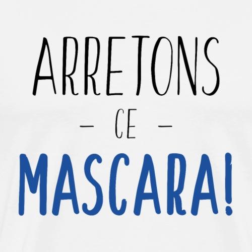 Arretons Ce Mascara - Noir Bleu - T-shirt Premium Homme