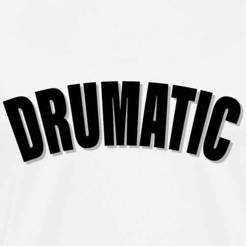 Schlagzeug Schlagzeuger Drumatic - Männer Premium T-Shirt