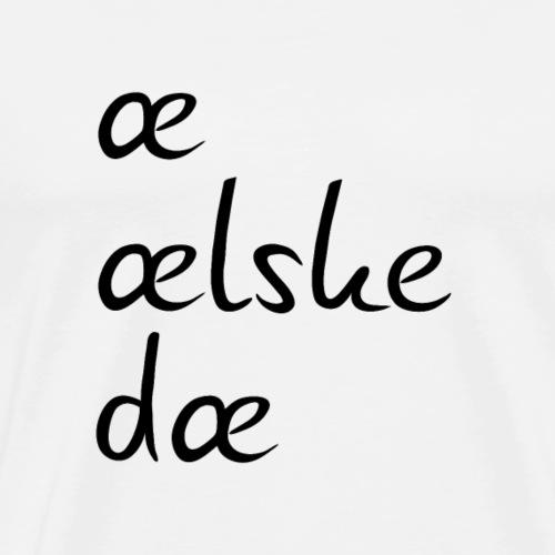 æ ælske dæ - sort skrift - Herre premium T-shirt