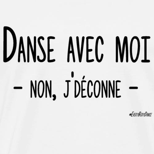 DANSE AVEC MOI - T-shirt Premium Homme