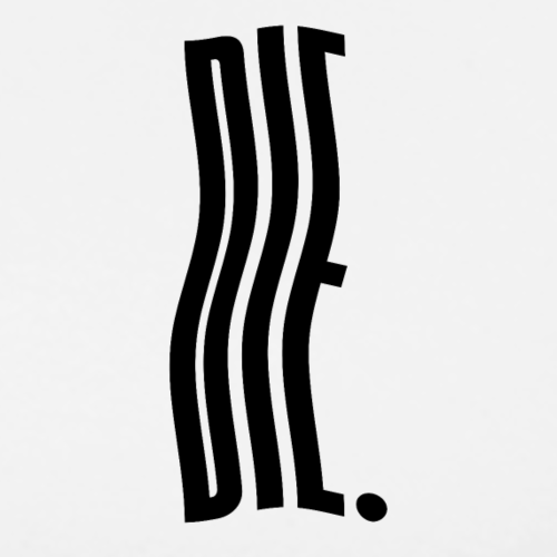 DIE (small) - Men's Premium T-Shirt