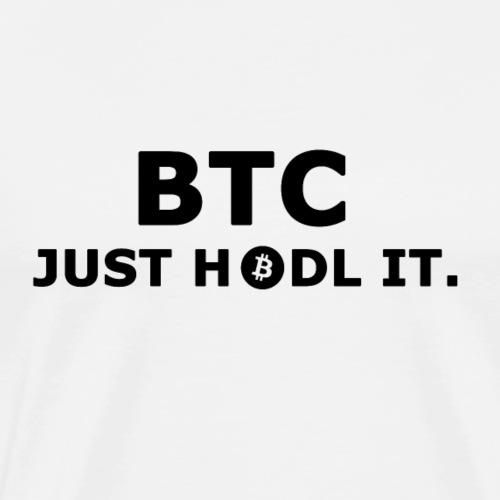 BTC - Just Hodl it - Männer Premium T-Shirt