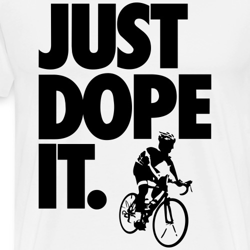 JUST DOPE IT - Men's Premium T-Shirt