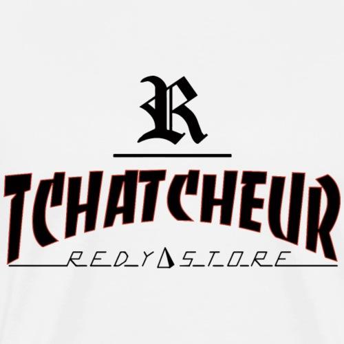 tchathcheur - T-shirt Premium Homme