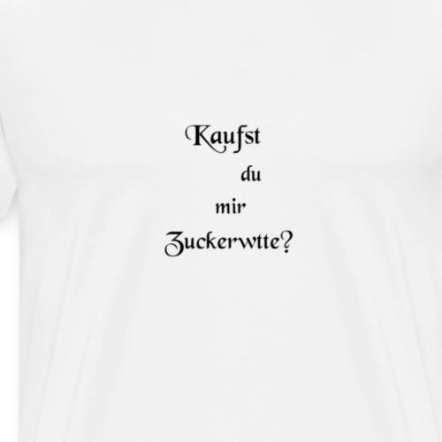 Kaufst du mir Zuckerwatte - Männer Premium T-Shirt