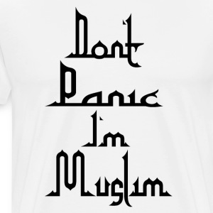 Don t Panic in Muslim - T-shirt Premium Homme