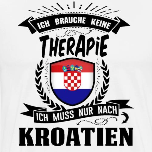 Therapie Kroatien BLK - Männer Premium T-Shirt