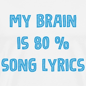 My brain 80 liric - music - Men's Premium T-Shirt