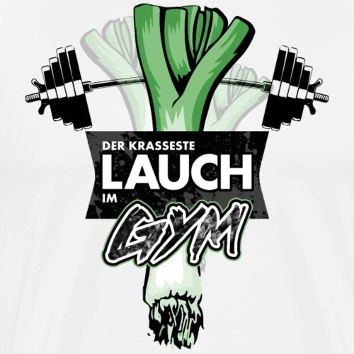 Der krassester Lauch im GYM Fitness Sprüche - Männer Premium T-Shirt