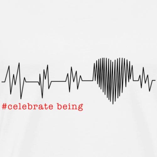 #celebrate being - heart rate - Männer Premium T-Shirt
