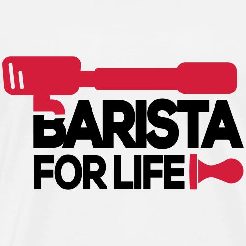 PRINTPAIR – Barista for life print - Männer Premium T-Shirt