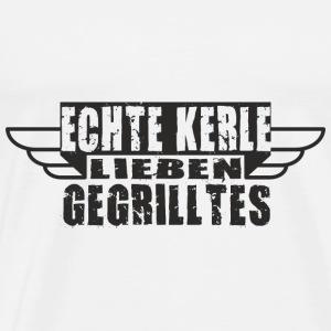 ECHTE KERLE lieben Gegrilltes - Männer Premium T-Shirt