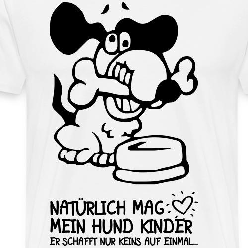 MEIN HUND MAG KINDER - Witzige Sprüche Geschenk - Männer Premium T-Shirt