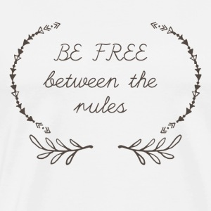 Hippie / Hippies: Be free between the rules - Men's Premium T-Shirt