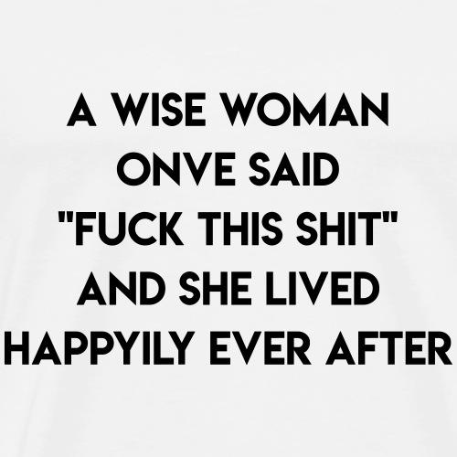 T-Shirt Design Wise Woman - Männer Premium T-Shirt