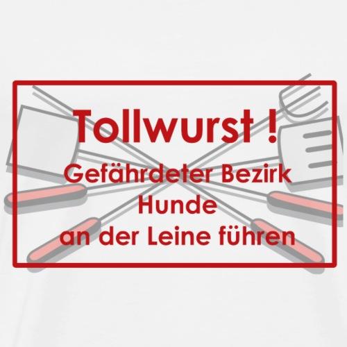 Tollwurst - Männer Premium T-Shirt