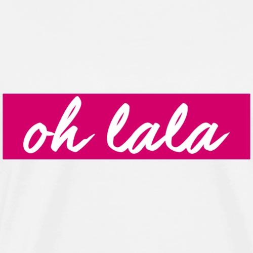 oh lala pink Design - Männer Premium T-Shirt
