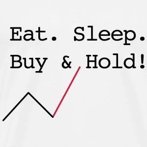 Eat Sleep Buy and Hold - Männer Premium T-Shirt