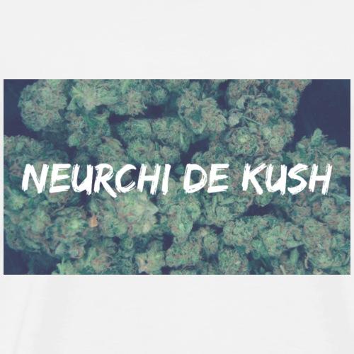 NEURCHI DE KUSH - T-shirt Premium Homme