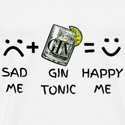Sad Me (traurig) + Gin Tonic = Happy Me - Männer Premium T-Shirt