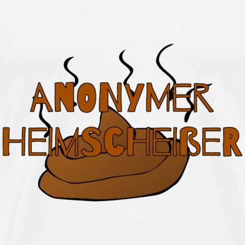 Anonymer Heimscheißer Spezial - Männer Premium T-Shirt
