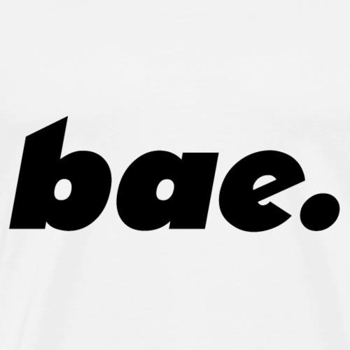 bae. - Streetwear T-Shirt - Männer Premium T-Shirt