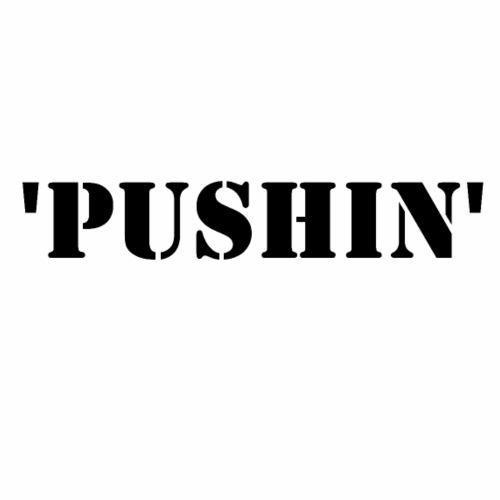 pushin - Men's Premium T-Shirt