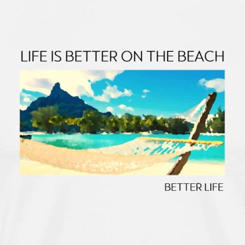 beach life geschenk geschenkidee - Männer Premium T-Shirt