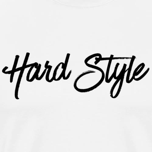 Hardstyle Fashion (black) - Männer Premium T-Shirt