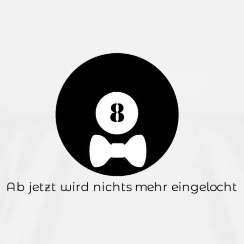 Billard Acht mit Hut Junggesellenabschied JGA - Männer Premium T-Shirt