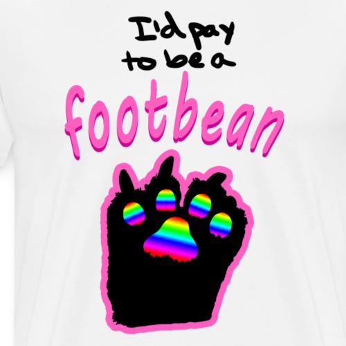I'd pay to be a footbean - Men's Premium T-Shirt