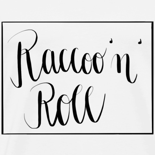 Raccoo'n'Roll - Männer Premium T-Shirt