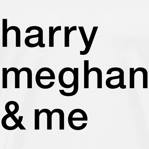harry meghan und ich - Männer Premium T-Shirt