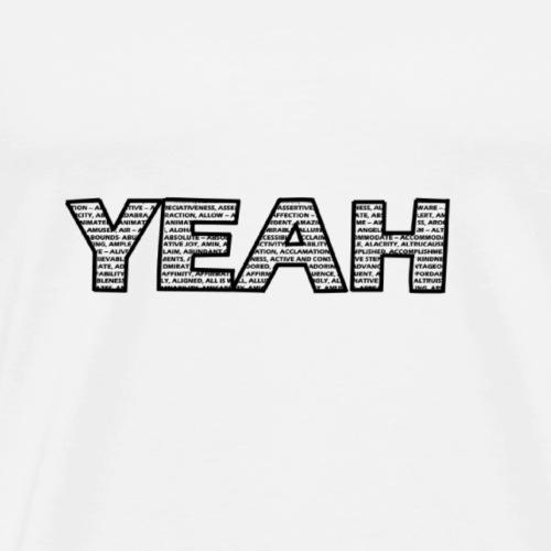Yeah Shirt - Männer Premium T-Shirt